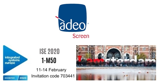 Adeo Screen na targach ISE 2020 w Amsterdamie, 11-14 luty 2020